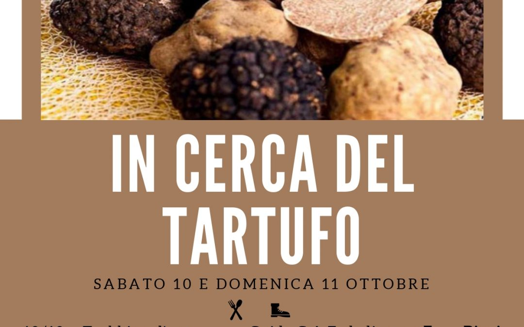 "Weekend ""In cerca del tartufo"""