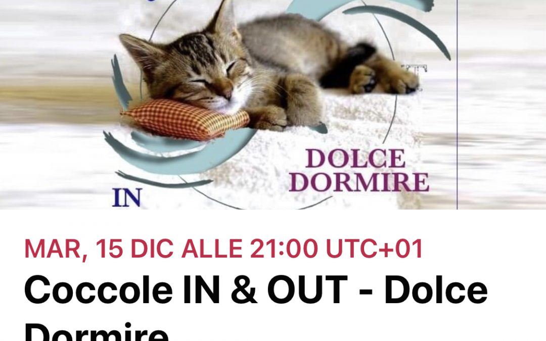 Coccole IN & OUT – Dolce dormire